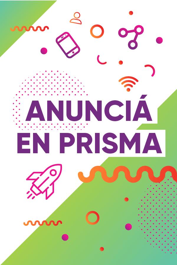 Anunciá en Prisma