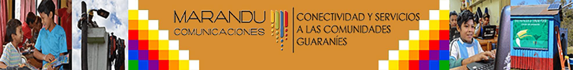 Marandú Comunicaciones | Conectividad y Servicio a las Comunidades Guaraníes